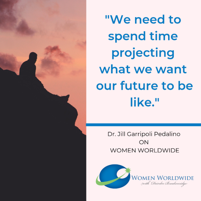Dr. Jill Garripoli Pedalino, Women Worldwide Podcast Interview